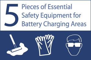 Essential Safety Equipment For Battery Charging Areas