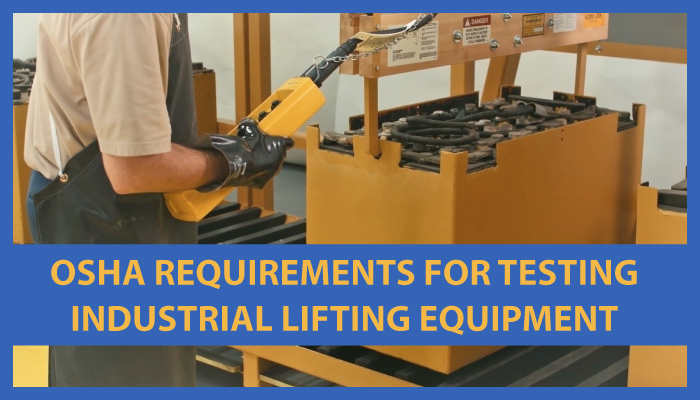 Osha Requirements For Testing Industrial Lifting Equipment