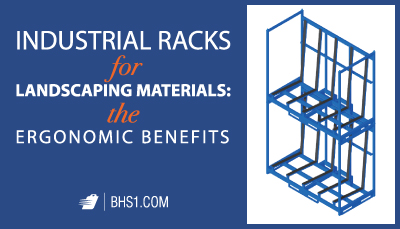 Industrial-Racks-for-Landscaping-Materials