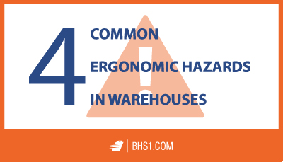 4 Common Ergonomic Hazards in Warehouses