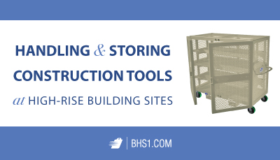 Handling and Storing Construction Tools