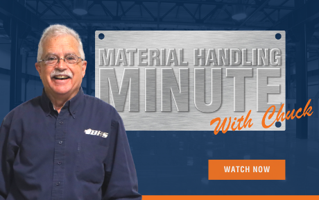 Material Handling Minute with Chuck - Watch Now