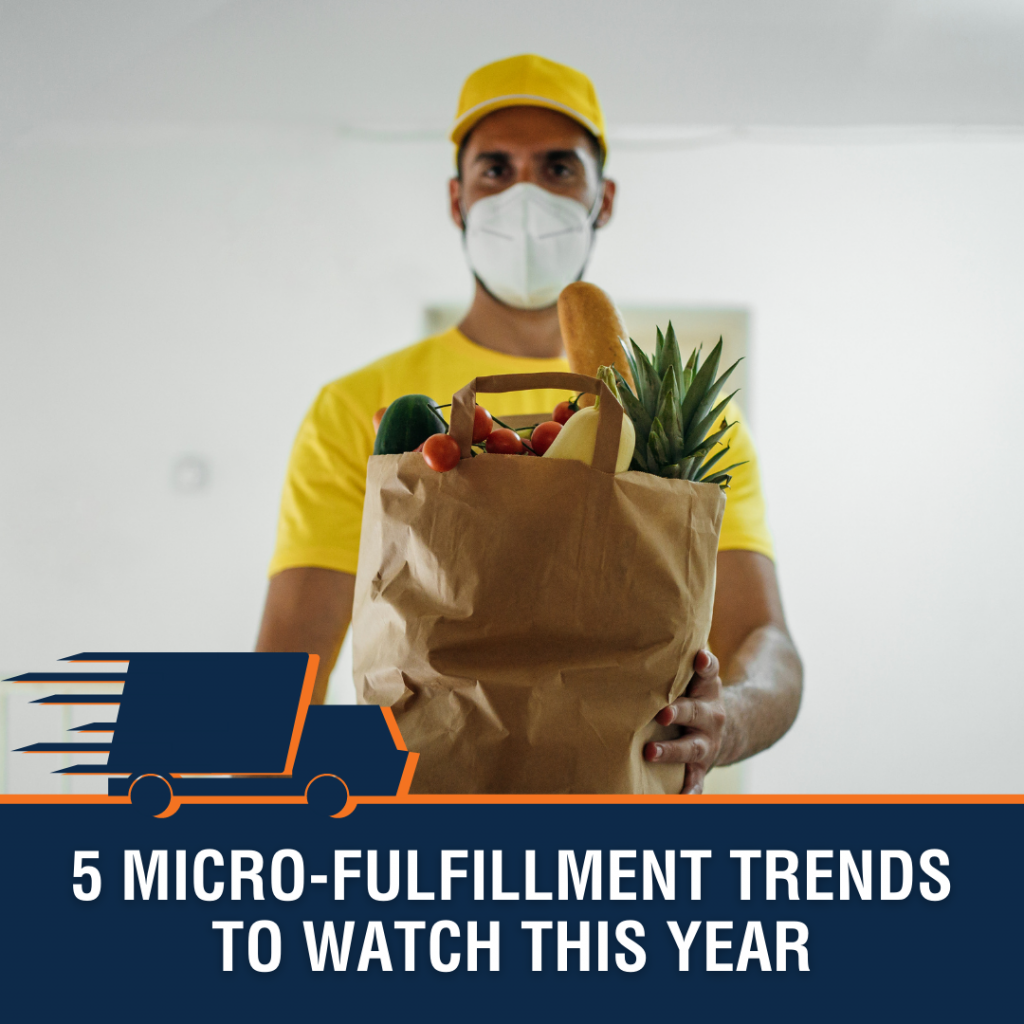 5 Micro-Fulfillment Trends to Watch This Year