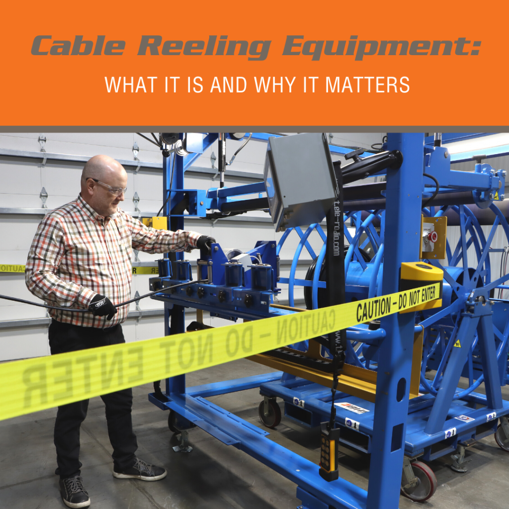 Cable Reeling Equipment What It Is and Why It Matters