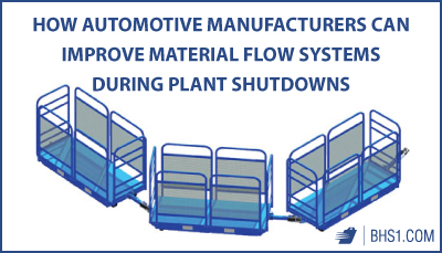 How-Automotive-Manufacturers-Can-Improve-Material-Flow-Systems-During-Plan-Shutdowns