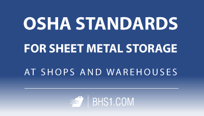 OSHA-Standards-for-Sheet-Metal-Storage-at-Shops-and-Warehouses