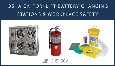 OSHA on Forklift Battery Changing Stations and Workplace Safety