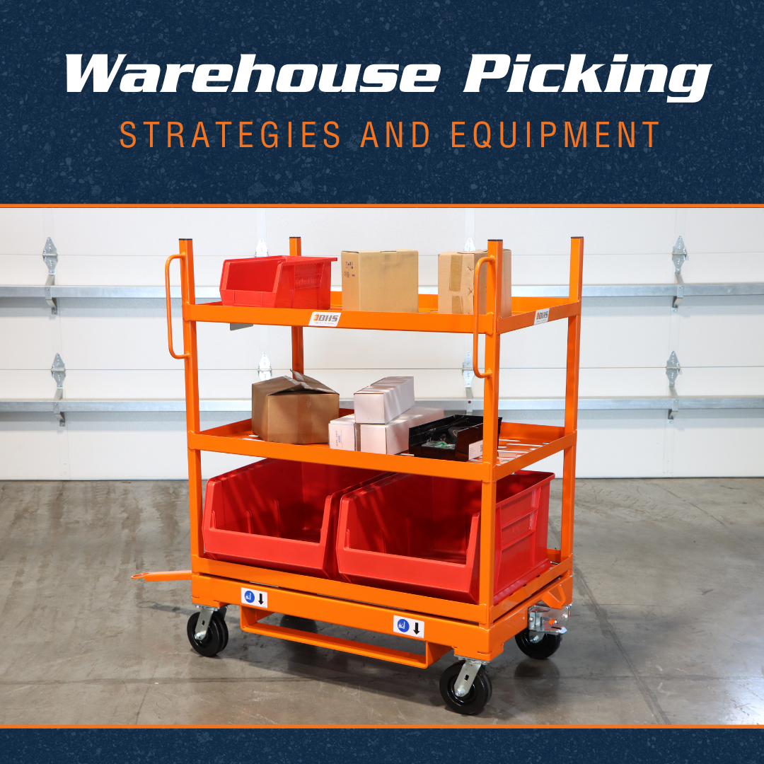Warehouse Picking Strategies and Equipment